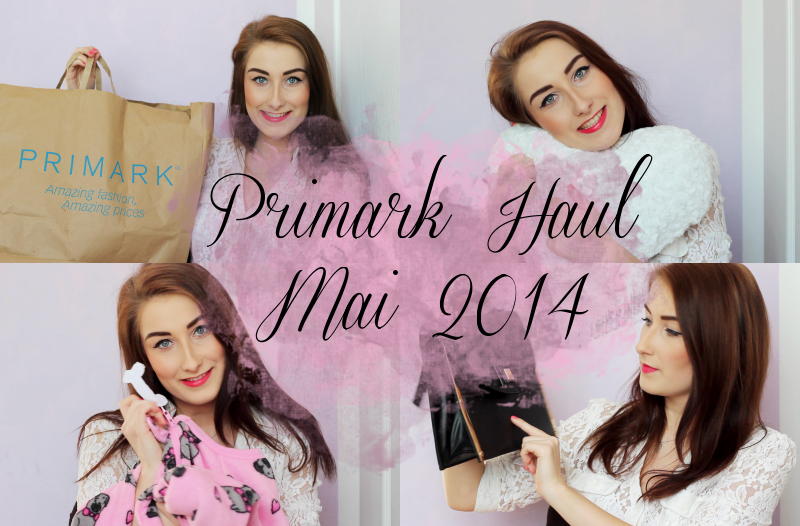 Video: XXL Primark Haul Mai 2014